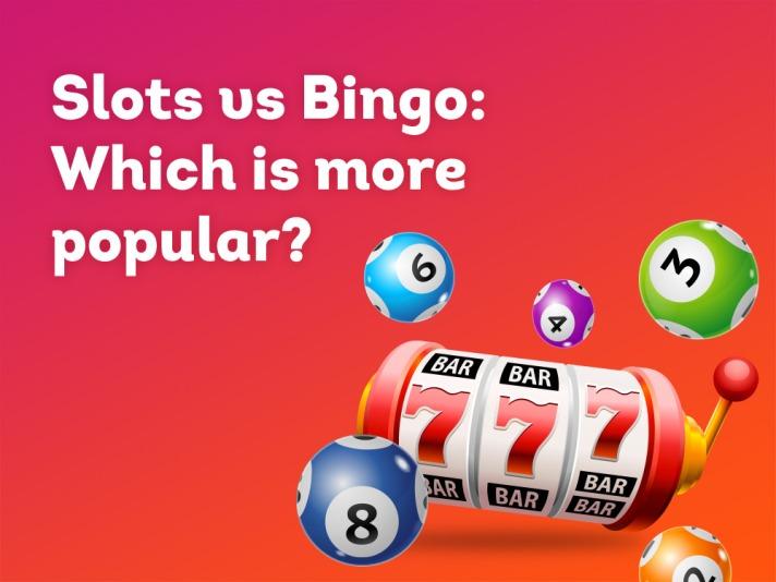Slots vs Bingo: